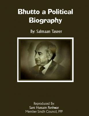 Bhutto a Political Biography by Salman Taseer