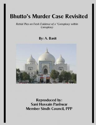 Bhutto's Murder Case Revisited