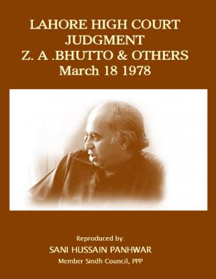 Lahore High Court Judgment against Z. A. Bhutto & Others March 18, 1978