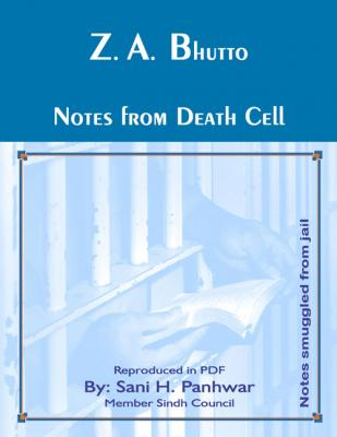 Z. A. Bhutto; Notes from the Death Cell