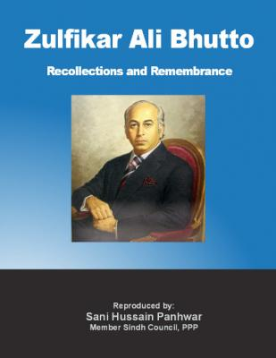 Z. A. Bhutto Recollection and Remembrance