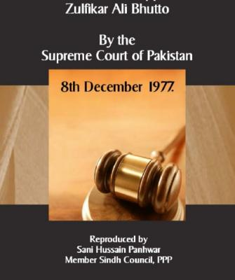 Decision on the appeal of Zulfikar Ali Bhutto By the Supreme Court, December 8, 1977