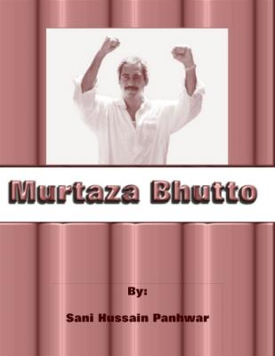 Murtaza Bhutto; Reports After his death